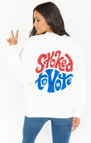 Stanley Sweatshirt ~ Stoked To Vote Graphic