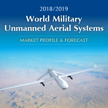 2018-2019 World Military Unmanned Aerial Systems Market Profile & Forecast