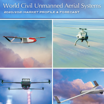 2020/2021 World Civil Unmanned Aerial Systems Market Profile & Forecast