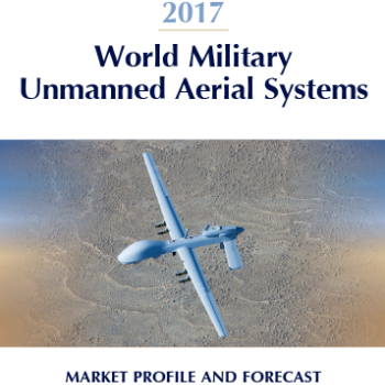 2017 World Military Unmanned Aerial Systems Market Profile & Forecast