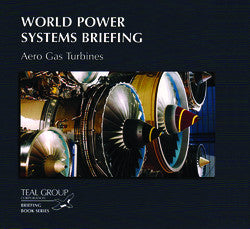 World Power Systems Briefing: Aero Gas Turbines