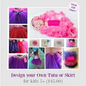 Design Your Own Tutu or Skirt