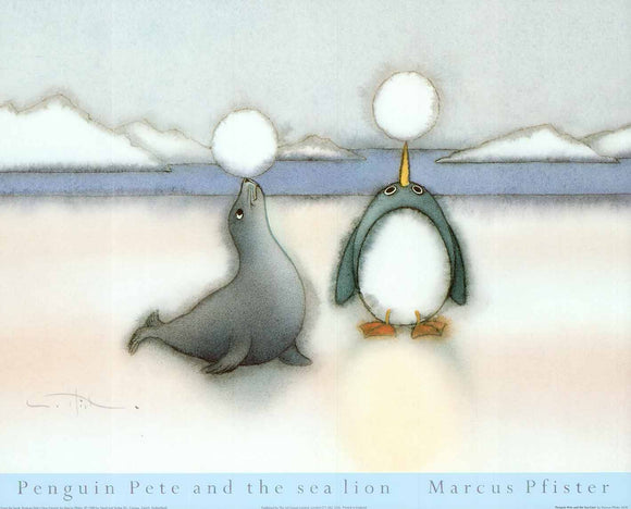 Penguin Pete and the Sea Lion by Marcus Pfister - 16 X 20