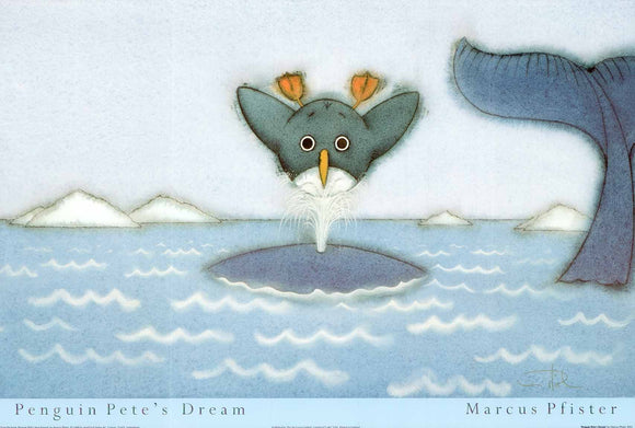 Penguin Pete's Dream by Marcus Pfister - 16 X 24