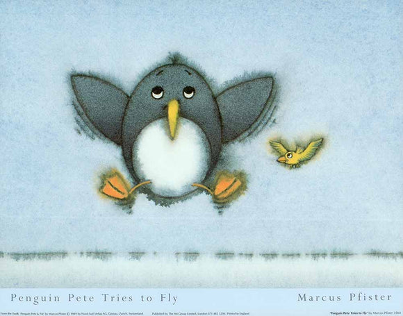Penguin Pete Tries to Fly by Marcus Pfister - 12 X 16
