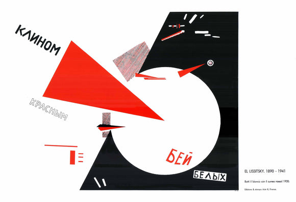 Beat the White with the Red Wedge, 1920 by El Lissitsky  (Silkscreen / Sérigraphie) - 28 X 40