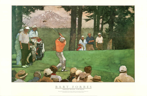 Oregon Match, 11th Hole by Bart Forbes - 24 X 36