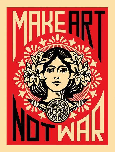 Make Art Not War by Shepard Fairey - 5 X 7 Inches (Greeting Card)