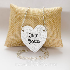 NOT YOURS HEART NECKLACE