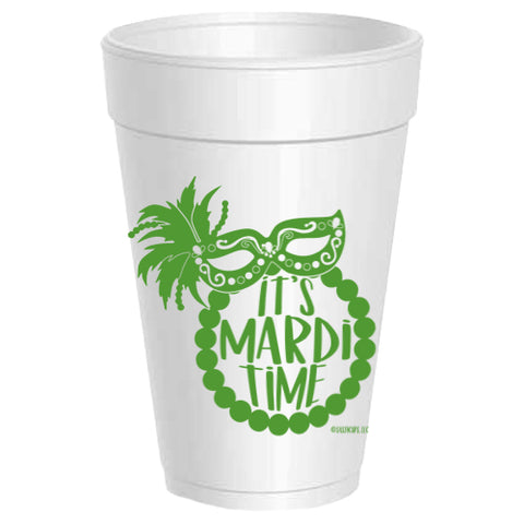 It's Mardi Time Styrofoam Cups - Gabrielle's Biloxi