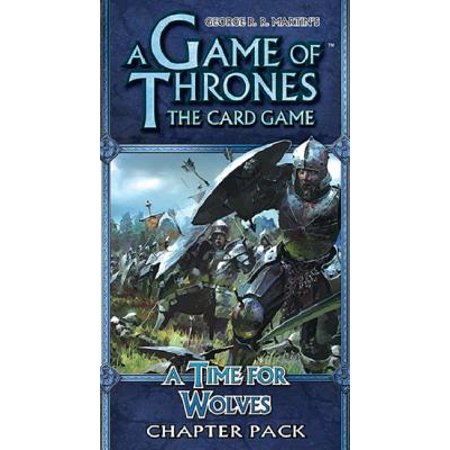 A Game of Thrones Lcg a Time for Wolves Chapter Pack - TCG Online