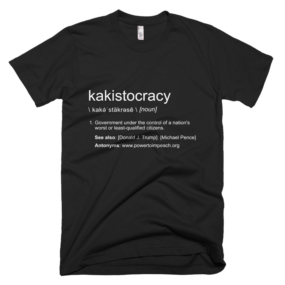 Kakistocracy T-Shirt