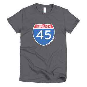 Impeach 45 Interstate Women's T-shirt