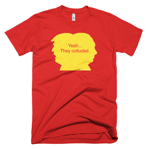 Yeah They Colluded Soviet Era T-shirt