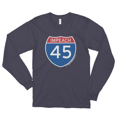 Impeach 45 Interstate Long Sleeve T-shirt