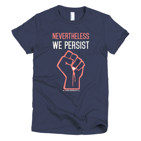 Nevertheless We Persist Women's Fit T-shirt