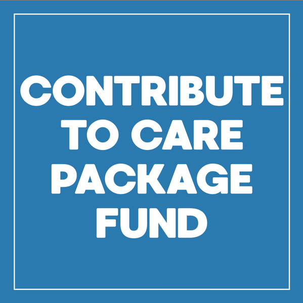 CONTRIBUTE TO CARE PACKAGE FUND