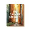 You show me strength card