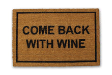 Come Back With Wine