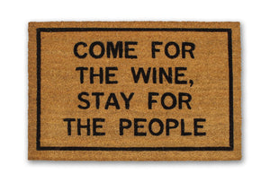 Come For The Wine Stay For The People