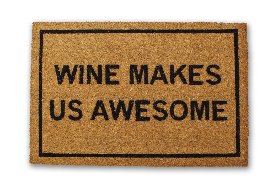 Wine Makes Us Awesome