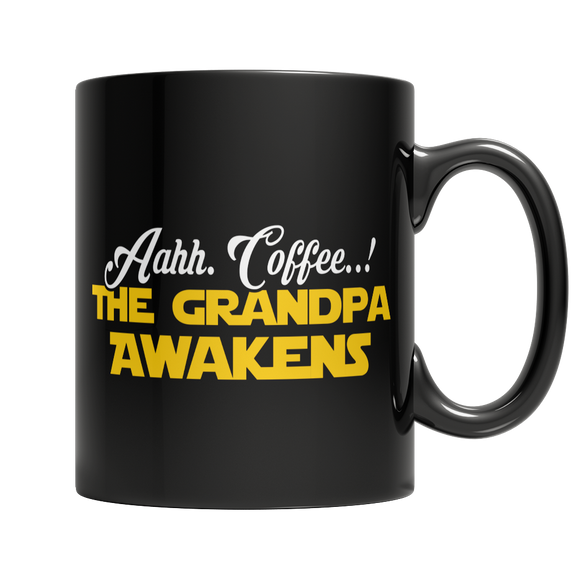 Coffee...The Grandpa Awakens 11 oz Black Ceramic Mug