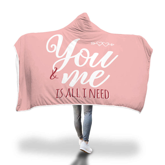 Love Gift - You & Me Is All I Need - Hooded Blanket - Pink