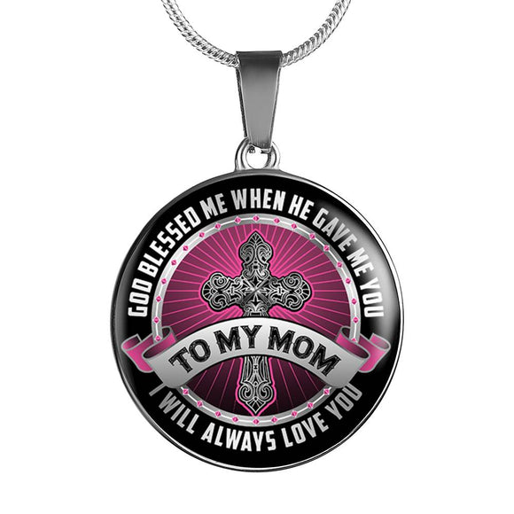 Mom Gift - To My Mom - God Blessed Me - Pendant in Gold or Silver Finish Necklace and Bracelet