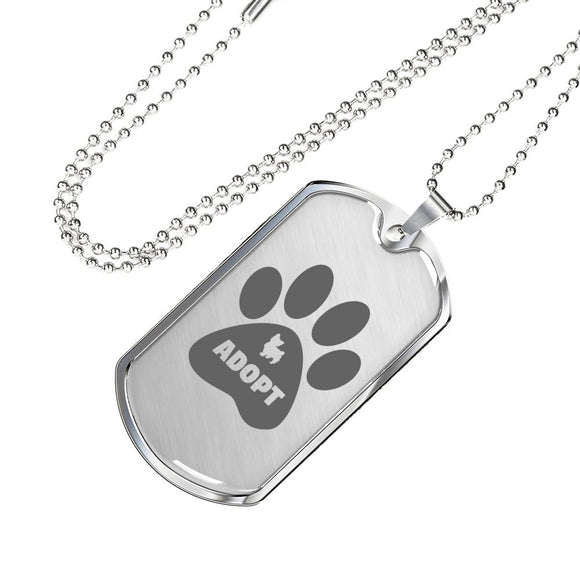 Dog Pet Parent Gift - ADOPT - Personalized Engraved Dog Tag with 24-inch Chain