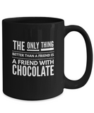 Friend with Chocolate Funny Gift Mug