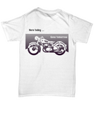 Here Today Gone Tomorrow Vintage Motorcycle T-shirt
