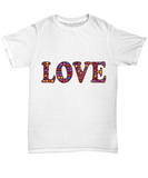 """LOVE"" Beautiful Word Art Unisex T-shirt"