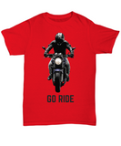 Go Ride Original Design Motorcycle Biker Unisex T-shirt