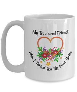 Gift for Special Friend, Gift for Best Friend - Large 15 oz Ceramic Mug
