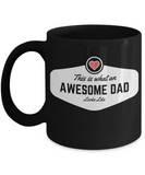 Awesome Dad Gift Ceramic Mug in 11 and 15 oz Sizes