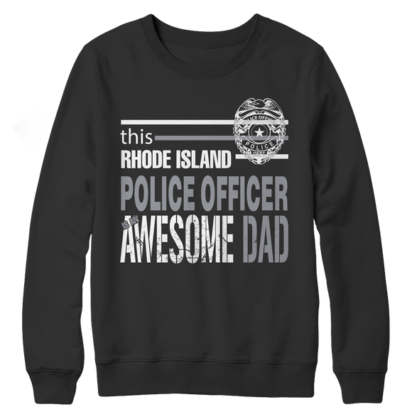 Rhode Island Police Officer Dad Crewneck Fleece Sweatshirt - Limited Edition