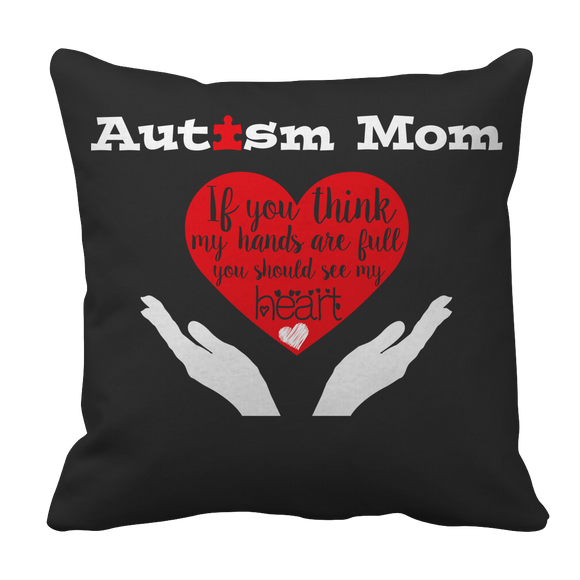 Autism Mom Pillow Case