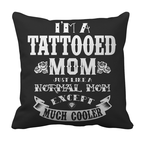 Tattooed Mom Pillow Case