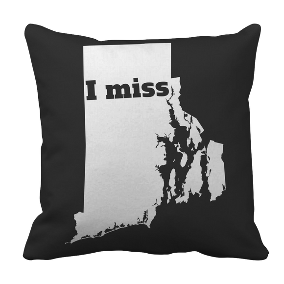 I Miss Rhode Island State Pride Pillow Case