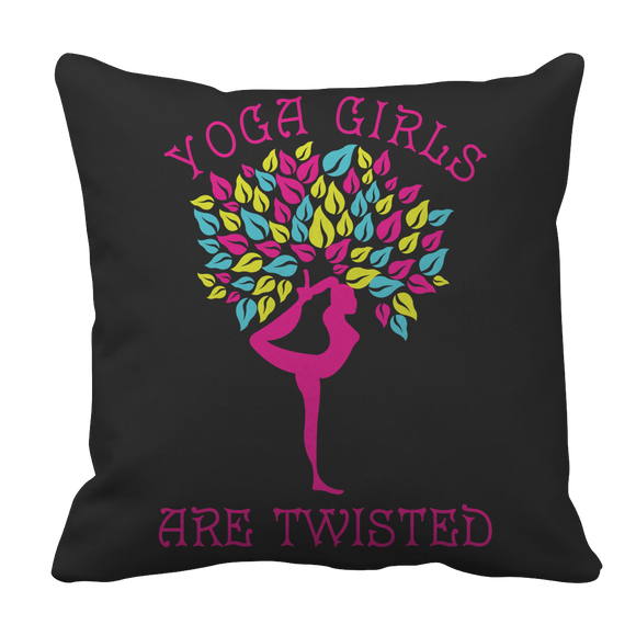 Yoga Girls Are Twisted Funny Pillow Case