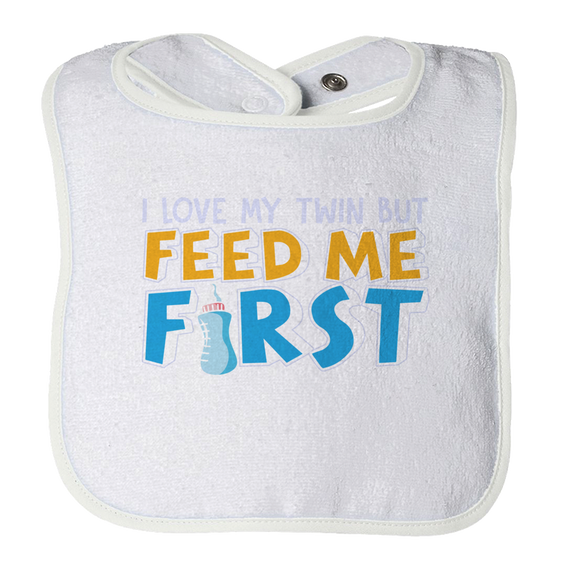 Feed Me First Funny Baby Bib