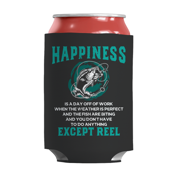 Fishing - Happiness Is Reel Insulated Neoprene Can Wrap
