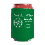 Not All Who Wander Are Lost Funny Insulated Neoprene Can Wrap