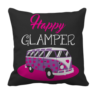 Camping Funny Happy Glamper Pillow Case