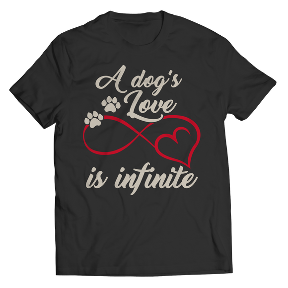 Dogs Love Is Infinite Shirts