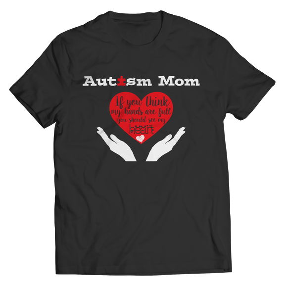 Mom of Autism Child - Limited Edition Shirts