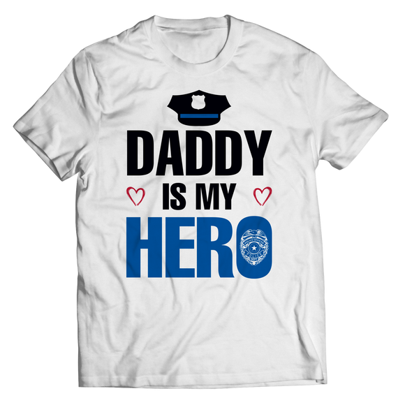 Daddy Is My Hero Police Officer Shirts