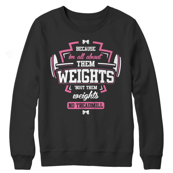 Fitness - I'm All About Them Weights Crewneck Fleece Sweatshirt