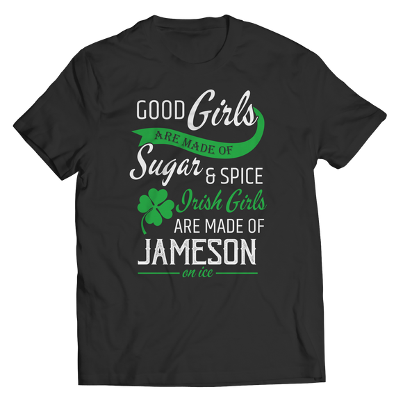 Irish Girls Are Made Of T-Shirt