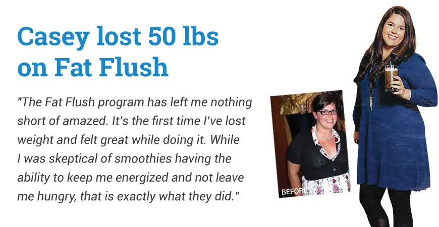Casey Lost 50 lbs. - Fat Flush